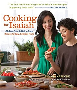 Cooking for Isaiah: Gluten-Free & Dairy-Free Recipes for Easy, Delicious Meals by Readers Digest