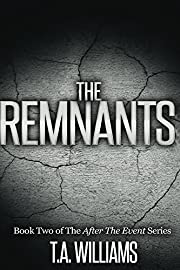The Remnants: Book 2 of the After The Event Series
