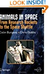 Animals in Space: From Research Rocke...