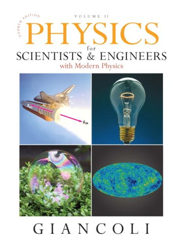 Physics for Scientists & Engineers Vol. 2 (Chs 21-35)...