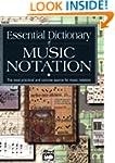 Essential Dictionary of Music Notatio...