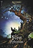 """Afficher """"Ravenwood n° 1 La Forêt d'Arborium"""""""