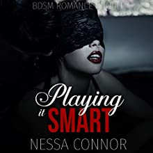 Playing It Smart: Three Book Romance Bundle Audiobook by Nessa Connor Narrated by Lacy Laurel
