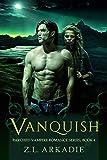 Vanquish (Parched, Book 4): A Vampire Romance