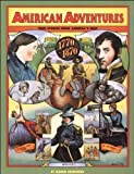 img - for American Adventures: True Stories from America's Past, 1770-1870 by Greenberg, Morrie (1991) Paperback book / textbook / text book