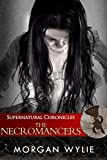 Supernatural Chronicles: The Necromancers (Dynamis in New Orleans Book 7)