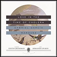Love in the Time of Cholera Audiobook by Gabriel García Márquez Narrated by Armando Durán