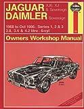 J. H. Haynes Jaguar XJ6 and XJ Sovereign/Daimler Sovereign 1968-86 Series 1, 2 and 3 Owner's Workshop Manual (Service & repair manuals)