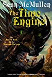 The Time Engine: The Fourth Book of the Moonworlds Saga (0765330636) by Sean McMullen