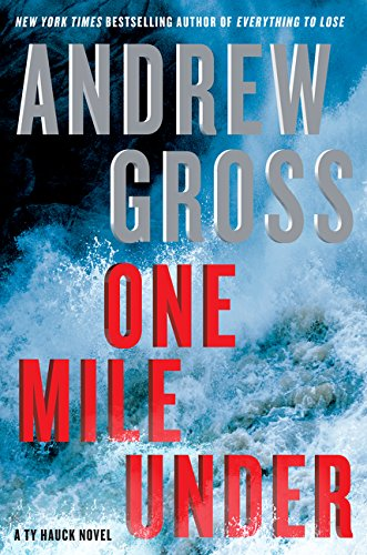 One Mile Under: A Ty Hauck Novel PDF