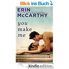 You Make Me (Blurred Lines Book 1) (English Edition)