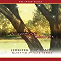 Cottonwood Whispers (       UNABRIDGED) by Jennifer Erin Valent Narrated by Kate Forbes