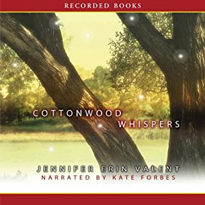 Cottonwood Whispers | [Jennifer Erin Valent]