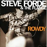 Rowdy (Re-Release) 12 Tracks (Aust Excl)by Steve Forde & The Flange