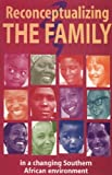 img - for Reconceptualizing the Family in a by Sara C Mvududu (2001-12-29) book / textbook / text book