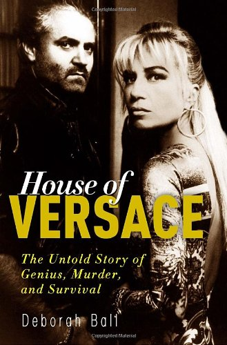 House of Versace: The Untold Story of Genius,