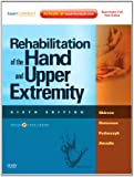 img - for (2 Volume Set) Rehabilitation of the Hand and Upper Extremity, 2-Volume Set: Expert Consult: Online and Print, 6e book / textbook / text book