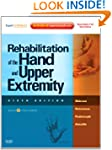 Rehabilitation of the Hand and Upper...