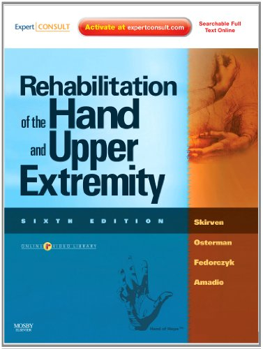 Rehabilitation of the Hand and Upper Extremity, (Expert...