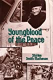 img - for Youngblood of the Peace book / textbook / text book