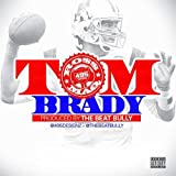 Tom Brady [Explicit]