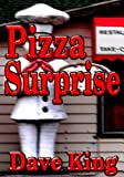 Pizza Surprise
