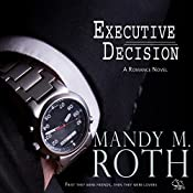 Executive Decision: Falling for Him, Book 1 | Mandy M. Roth