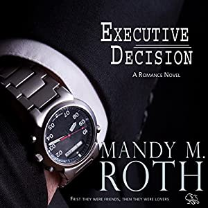 Executive Decision: Falling for Him, Book 1 | [Mandy M. Roth]