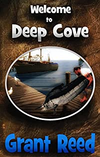 (FREE on 12/10) Welcome To Deep Cove by Grant T. Reed - http://eBooksHabit.com