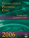 2006 International Plumbing Code (IPC) Commentary - Soft-cover - 1580014852
