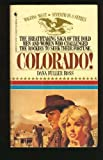 Colorado! (Wagons West Series, No 7) (0553265466) by Dana Fuller Ross