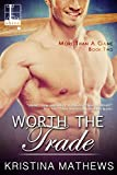Worth the Trade (More Than A Game series Book 2)
