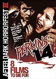Perkins' 14 (After Dark Horrorfest III)