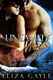 Untamed Magick ( paranormal erotic romance ) (Pentacles of Magick)