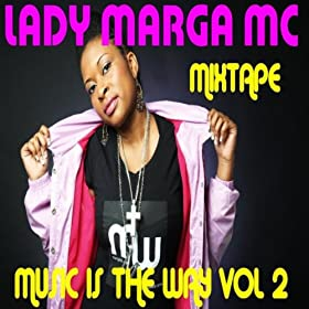 Mixtape Music Is The Way Vol 2
