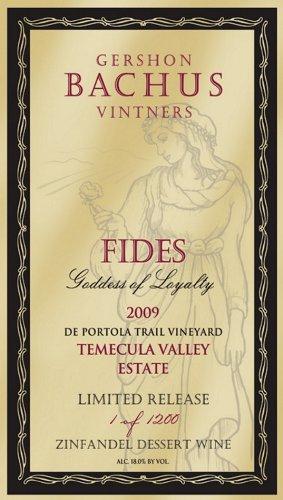2009 Gershon Bachus Fides Goddess Of Loyalty Zinfandel Dessert Wine 750 Ml