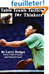 Table Tennis Tactics for Thinkers