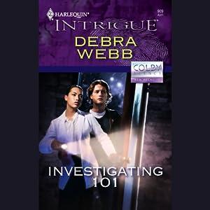 Investigating 101 | [Debra Webb]