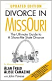 Divorce in Missouri: The Ultimate Guide to A Show-Me State Divorce