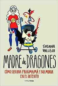 Madre de dragones: Susana Vallejo: 9788445002513: Amazon.com: Books