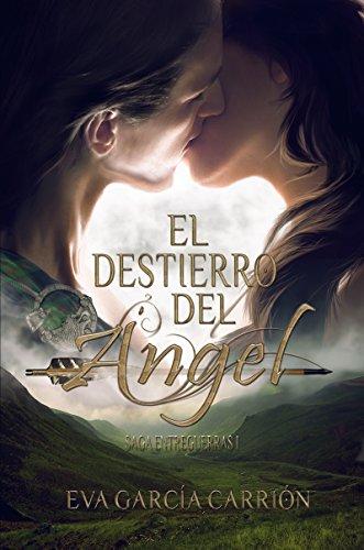 Portada del libro El destierro del Ángel de Eva García Carrión