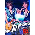 """Typhoon No.15 B'z LIVE-GYM The Final Pleasure """"IT'S SHOWTIME !!"""" in 渚園 [DVD]"""