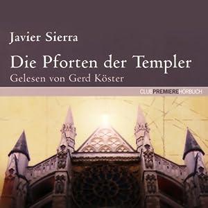 Die Pforten der Templer Hörbuch