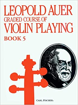 Leopold auer graded course of violin playing