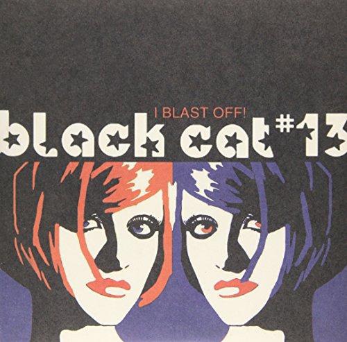 Vinilo : Black Cat #13 - I Blast Off (Extended Play)