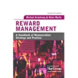 Reward Management: A Handbook of Remuneration Strategy and Practice