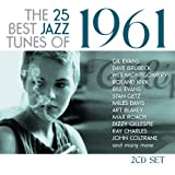 The 25 Best Jazz Tunes Of 1961 (2CD)by Various Artists