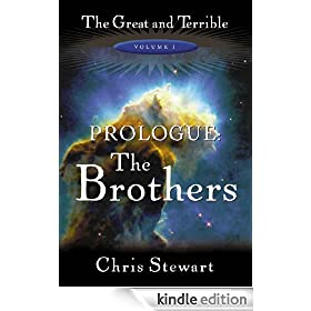 The Great and Terrible, Vol. 1: Prologue, The Brothers
