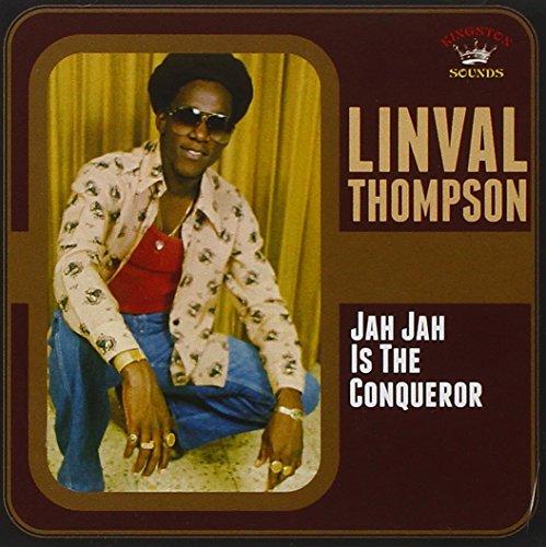 Linval Thompson - Jah Jah Is The Conquerer - Zortam Music