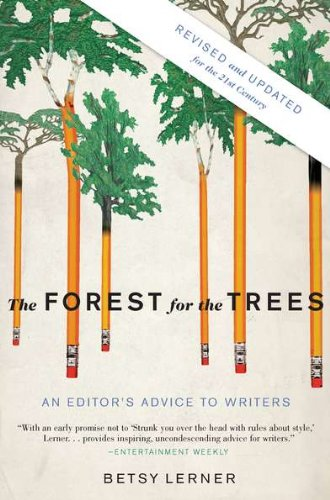 Image of The Forest for the Trees (Revised and Updated): An Editor's Advice to Writers